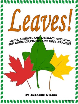 Leaves! by Suzanne Wilson