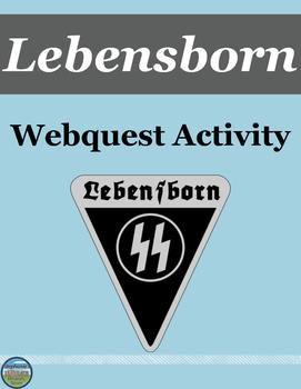 Lebensborn Webquest