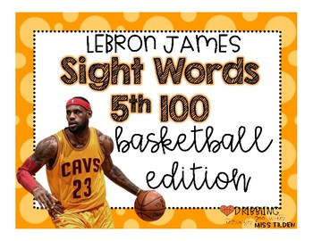 Lebron James Sight Word Practice Basketball Edition