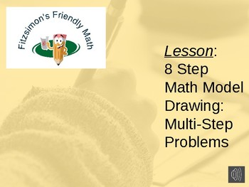 Lesson:  8 Step Math Model Drawing:  Multi-Step Problem (Example)