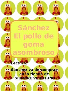 Lectura / Reading: Sánchez va de compras en la tienda de Siempre Veintiuno