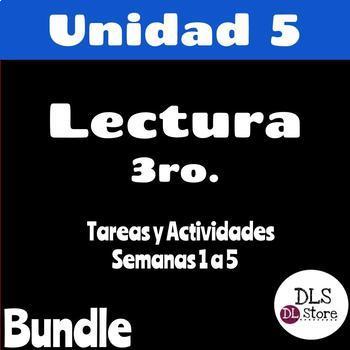 Lectura Unidad 5 - Semanas 1 a 5 - 3er Grado - Bundle