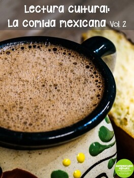 Lectura cultural: La comida mexicana - Vol. 2