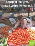 Lectura cultural: La comida peruana