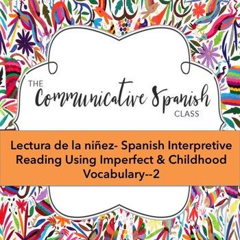 Lectura de la niñez- Spanish reading on Childhood
