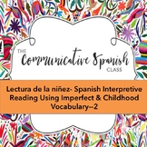 Lectura de la niñez- Spanish reading on Childhood