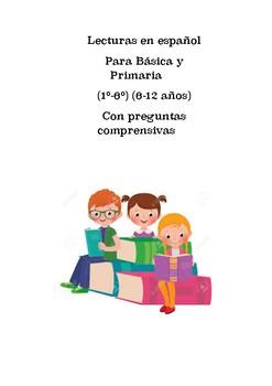 Lecturas para niños (6-10 años) con preguntas comprensivas en español