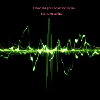 Lecture Assist: How Sound Waves Travel