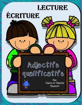 Lecture Écriture Adjectifs qualificatifs