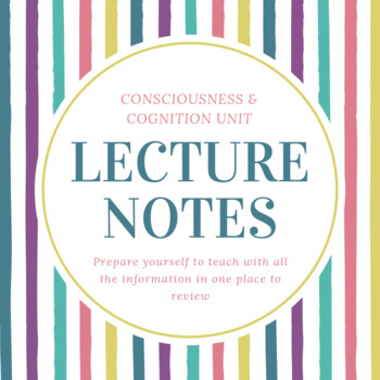 Lecture Notes | Consciousness & Cognition