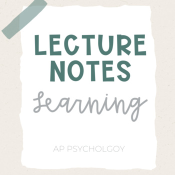 Lecture Notes   Learning *2019 Redesign *Editable