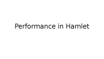 Lecture: The Concept of Performance in Hamlet