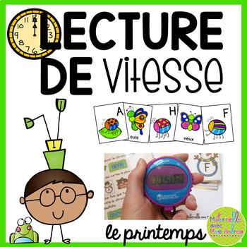 Lecture de vitesse - le Printemps (FRENCH Spring Fluency Practice) - EDITABLE
