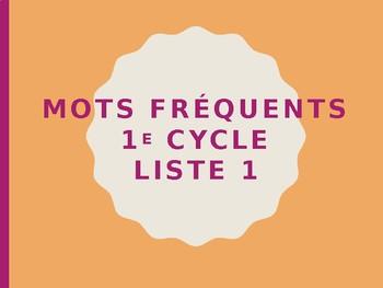 Lecture des mots fréquents 1er cycle - liste 1