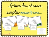 "Lecture des phrases simples (version ""J'aime"")"
