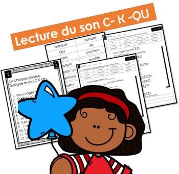 Lecture du son C- K -QU  - Lis, surligne, complète et écris
