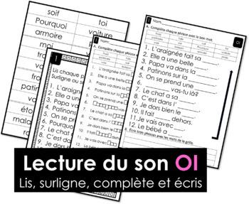 Lecture du son OI - Lis, surligne, complète et écris