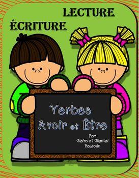 Lecture et Écriture Verbes Avoir er Être