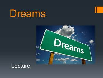 Lecture on Dreams