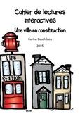 Lectures interactives - la construction d'une nouvelle ville
