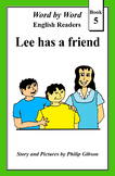 Lee has a friend (Word by Word Graded Readers: Book 5