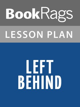 Left Behind Lesson Plans