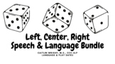 Left, Center, Right (LCR) Speech & Language BUNDLE