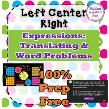 Left Center Right Translating into Expressions and Word Problems