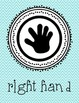 Left Hand Right Hand Classroom Posters and Desk Tags