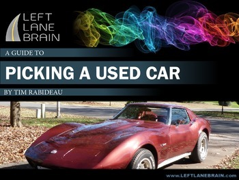 Left Lane Brain Series - A Guide to Picking A Used Car