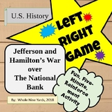 Left Right Game  Hamilton and Jefferson's Fight over the N