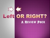 Left or Right? Review Pack