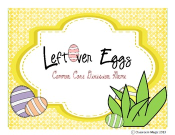 Leftover Eggs: A Common Core Division Game