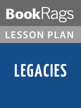 Legacies Lesson Plans