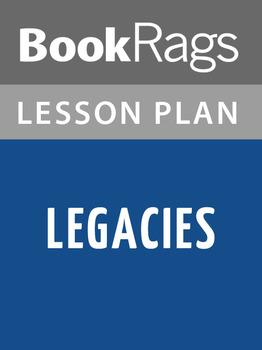 Legacies Lesson Plans