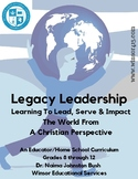 Legacy Leadership, Lead, Serve & Impact The World From A Christian Perspective
