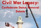 Legacy of Civil War Debate: Removal of Confederate Statues