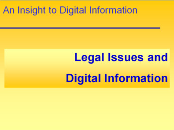 Legal Issues and Digital Information
