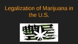 Legalization of Marijuana Powerpoint for Edu