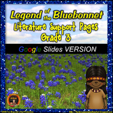Legend of the Bluebonnet Literature Standards Support Pages for GOOGLE DRIVE®