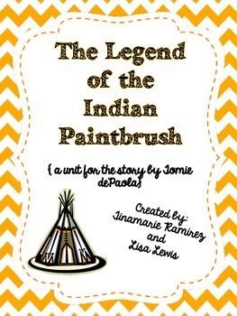 Legend of the Indian Paintbrush~a One Week Unit for the st