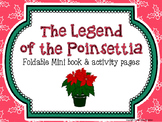 Christmas ELA - Legend of the Poinsettia Foldable Book and Activities
