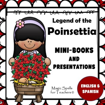 Legend of the Poinsettia - Mini Book and Power Point - Eng
