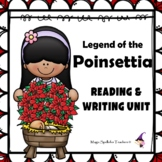 Legend of the Poinsettia - Christmas Around the World - Reading & Writing Unit
