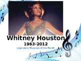 Legendary Musician of the Month: Whitney Houston