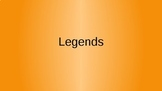 Legends PPT