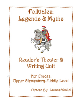 Legends and Myths Reader's Theater and Writing Unit