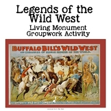 Legends of the Wild West - Living Monuments Groupwork Activity