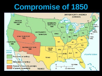 Legislation and Compromises that Led to the Civil War