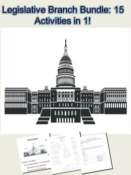 Legislative Branch Activity Bundle: 15 Lessons in 1